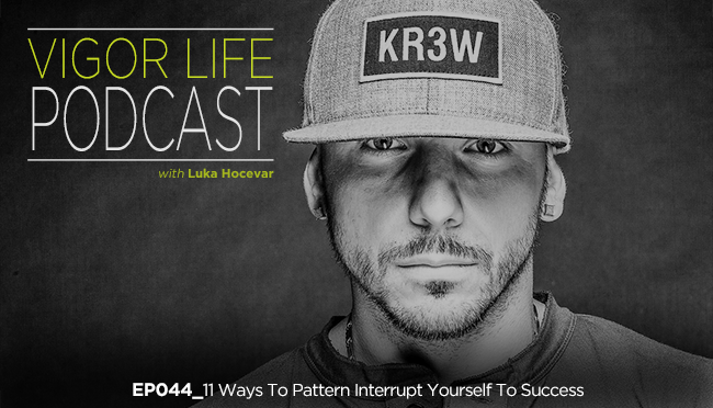 EP60 60 Ways To Pattern Interrupt Yourself To Success New Pattern Interrupt